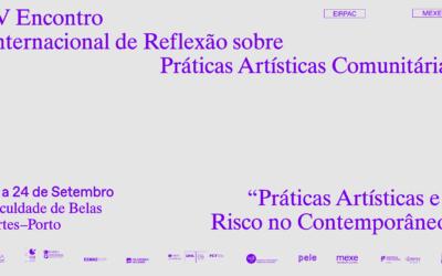 IV Encontro Internacional de Reflexão Sobre Práticas Artísticas Comunitárias